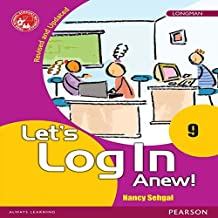 Let's Log In Anew! 9 Computer fundamentals book by Pearson for Class 9