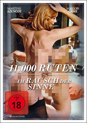 11.000 Ruten - Im Rausch der Sinne