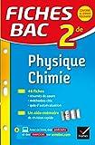 Fiches bac Physique-Chimie 2de : fiches de révision - Seconde (French Edition)
