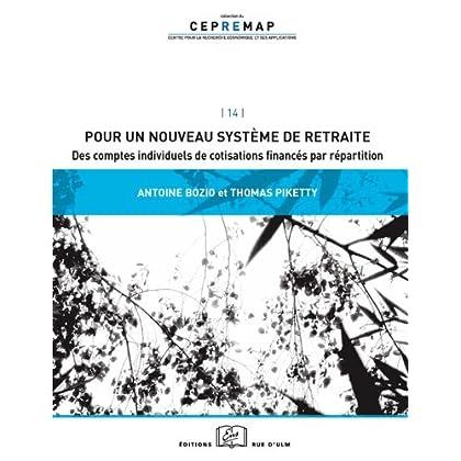 Pour un nouveau système de retraite: Comptes Individuels de Cotisations et Sy (Cepremap t. 14)