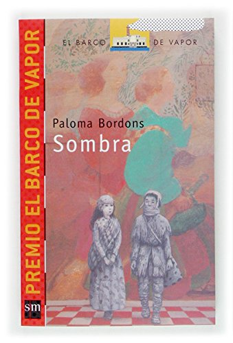 Sombra  (eBook-ePub) (Barco de Vapor Roja) por Paloma Bordons
