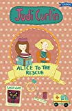 Alice to the Rescue (Alice and Megan)