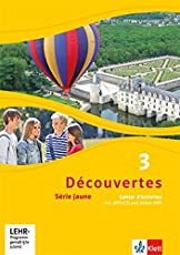 Découvertes 3. Série jaune: Cahier d'activités mit MP3-CD und Video-DVD 3. Lernjahr (Découvertes. Série jaune (ab Klasse 6). Ausgabe ab 2012)
