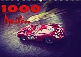 1000 Meilen (Wandkalender 2018 DIN A2 quer): Mille Miglia Oldtimer (Monatskalender, 14 Seiten ) (CALVENDO Mobilitaet) [Kalender] [Apr 01, 2017] Hinrichs, Johann