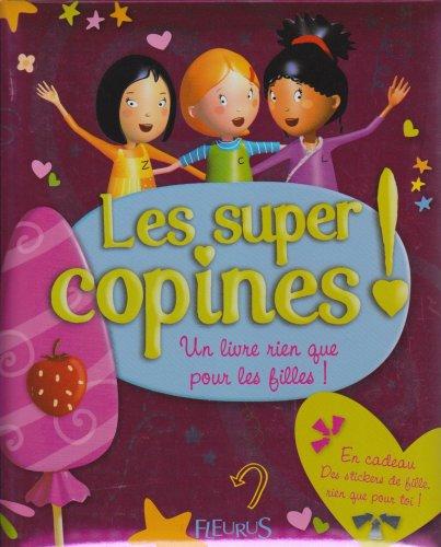 les-super-copines-un-livre-rien-que-pour-les-filles