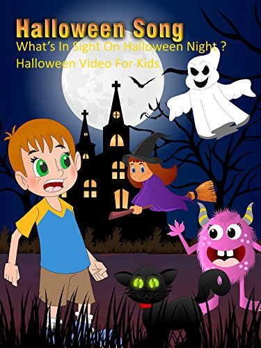 Halloween Song - What's In Sight On Halloween Night ? - Halloween Video For Kids [OV]