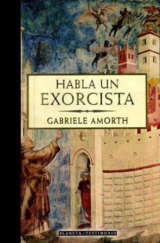 Habla un exorcista (Testimonio (planeta))