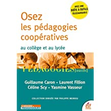 Osez les pédagogies coopératives au collège et au lycée (Pédagogies/Outils)