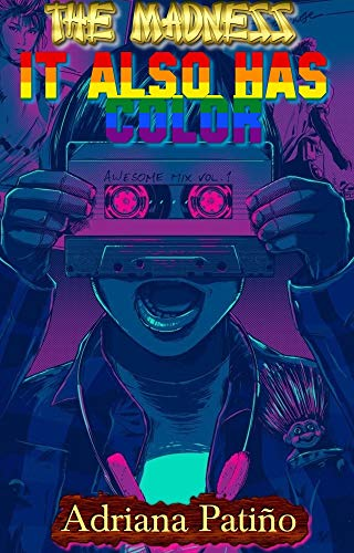 Couverture du livre La folie a aussi de la couleur: De quelle couleur es-tu?