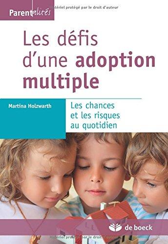 Les défis d'une adoption multiple les chances et les risques au quotidien