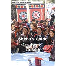 Sheila's Guide to Ladakh