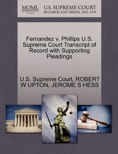 Fernandez v. Phillips U.S. Supreme Court Transcript of Record with Supporting Pleadings