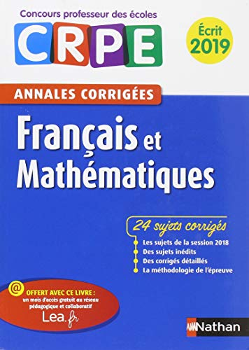 Annales CRPE Français et mathématiques - Ecrit 2019 par Janine Hiu