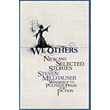 We Others: New and Selected Stories (English Edition)