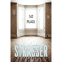 No Place by Todd Strasser (2014-01-28)