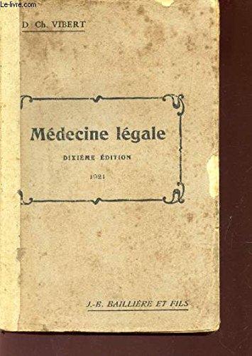 MEDECINE LEGALE / DIXIEME EDITION - ANNEE 1921 / ?Rôle du médecin légiste - Des expertises en général. - / Attentats à la vie ou à la santé (Signes de constatations de la mort. Phénomènes cadavériques ; Mort subite ; Empoisement ; Asphyxie ; etc....