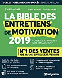 La bible des entretiens de motivation et de personnalité - Concours d'entrée des écoles de commerce et de management