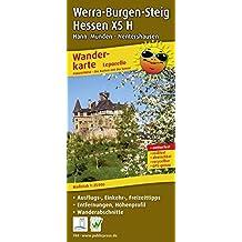 Werra-Burgen-Steig Hessen X5 H, Hann. Münden - Nentershausen: Leporello Wanderkarte mit Ausflugszielen, Einkehr- & Freizeittipps, Entfernungen, ... 1:25000 (Leporello Wanderkarte / LEP-WK)