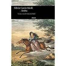 Anita (Einaudi. Storia Vol. 76)