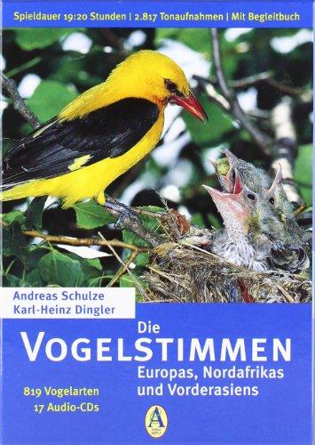 Die Vogelstimmen Europas, Nordafrikas und Vorderasiens. 819 Vogelarten auf 17 Audio-CDs.