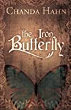 The Iron Butterfly: Volume 1