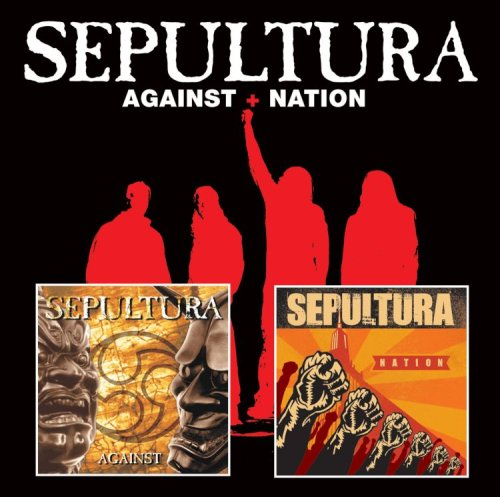 Sepultura: Against/Nation (Audio CD)
