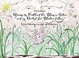 Die vier Jahreszeiten: Warum im Frühling die Blumen blühen und im Herbst die Blätter fallen