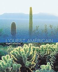 L'Ouest Américain NED par Jean-Yves Montagu