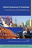 China's Economy in Transition: From External to Internal Rebalancing (English Edition)