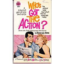 Who's Got the Action?