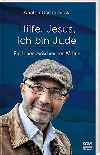 Buchseite und Rezensionen zu 'Hilfe, Jesus, ich bin Jude' von Anatoli Uschomirski