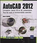 AutoCAD 2012 - Conception, dessin 2D...