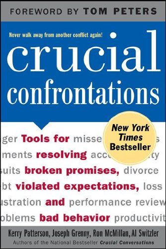 Crucial Confrontations: Tools for Talking About Violated Expectations and Broken Promises