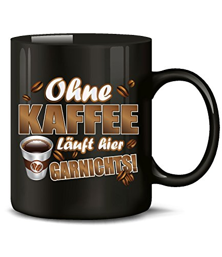 love-all-my-shirts Ohne Kaffee läuft Hier garnichts 4858 Handwerker Kollege Arbeit Fun Tasse Becher Kaffeetasse Kaffeebecher Schwarz