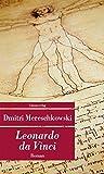 Leonardo da Vinci (Unionsverlag Taschenbücher) - Dmitri Mereschkowski