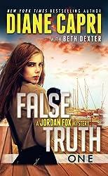 False Truth 1: A Jordan Fox Mystery by Diane Capri (2015-02-19)
