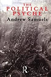 The Political Psyche by Andrew Samuels (1993-09-11)