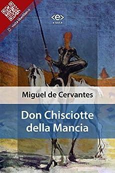 Don Chisciotte della Mancia di [Saavedra, Miguel de Cervantes]