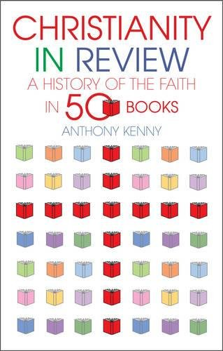Christianity in Review: A History of the Church in 50 Books