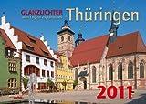 Glanzlichter Thüringen 2011 - PhillisVerlag GmbH