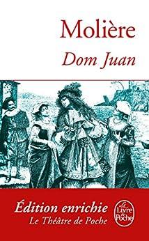 Dom Juan (Classiques t. 6130) (French Edition) von [Molière]