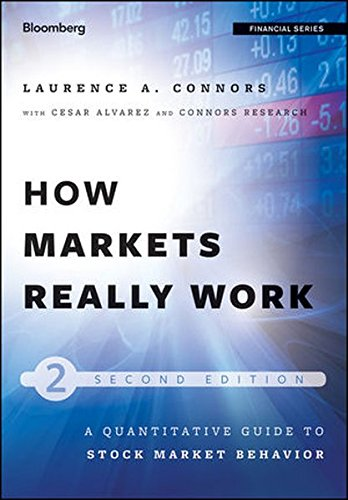 how-markets-really-work-quantitative-guide-to-stock-market-behavior-bloomberg-professional