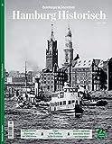 Hamburg Historisch: Das Magazin -
