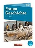 Forum Geschichte - Neue Ausgabe - Gymnasium Rheinland-Pfalz: Band 1/2 - Von der Vorgeschichte bis zur Reichsgründung 1871: Schülerbuch