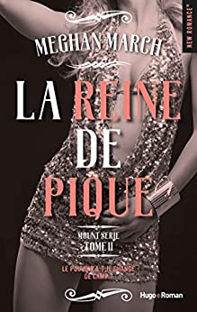Mount série - tome 2 La reine de pique par [March, Megan]