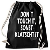 Shirt & Stuff / Turnbeutel mit Spruch/Bedruckte Sportbeutel - Sprüche auswählbar/Baumwolle...