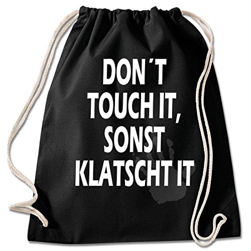 Shirt & Stuff / Turnbeutel mit Spruch/Bedruckte Sportbeutel - Sprüche auswählbar/Baumwolle schwarz/Don´t Touch it sonst klatscht it -
