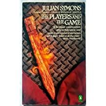 The Players and the Game (Penguin crime fiction)