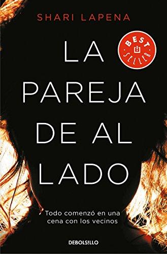 La pareja de al lado (BEST SELLER) por Shari Lapena