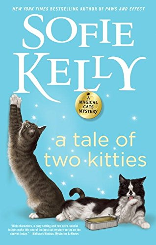 A Tale of Two Kitties (Magical Cats)